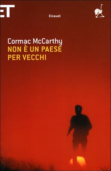 Non è un paese per vecchi, C. McCarthy. L'assenza di un dio sulla statale