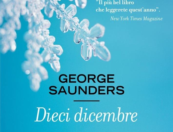 Dieci dicembre, G. Saunders. Il riscatto della forma breve