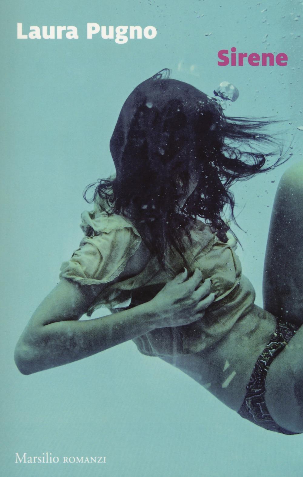 Laura Pugno, Sirene e il corpo della donna