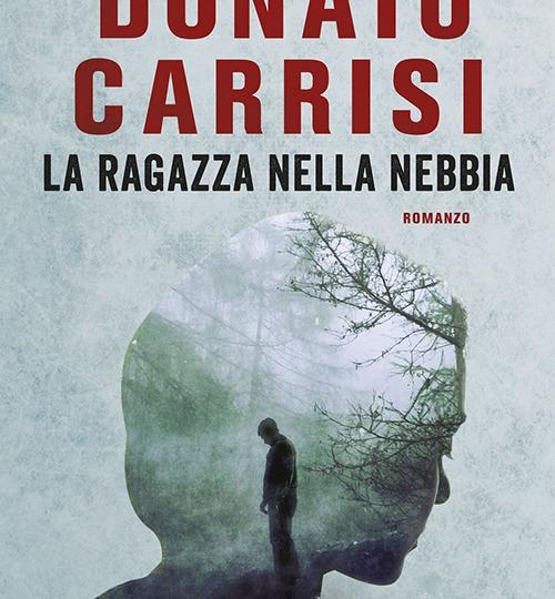 Il cinema nella letteratura: Donato Carrisi e La ragazza nella nebbia