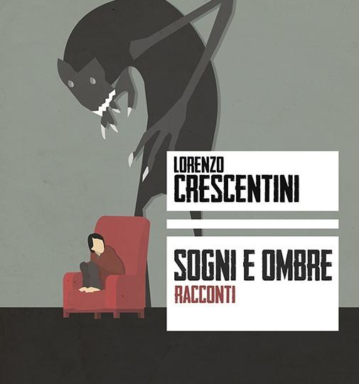 Lorenzo Crescentini e l'intercapedine fra sogni e incubi