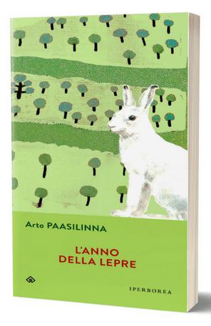 """Quando la letteratura ci aiuta a evadere: """"L'anno della lepre"""" di Arto Paasilinna"""