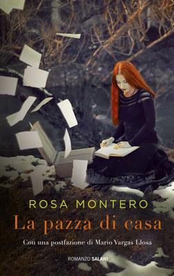 La pazza di casa e le cose belle di Rosa Montero