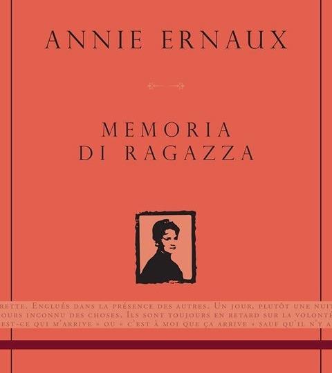 Memoria di ragazza: l'autobiografia consapevole di una scrittrice, la biografia inconsapevole di ogni donna
