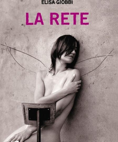 Atti persecutori e stalking nel romanzo La Rete. Intervista a Elisa Gobbi.