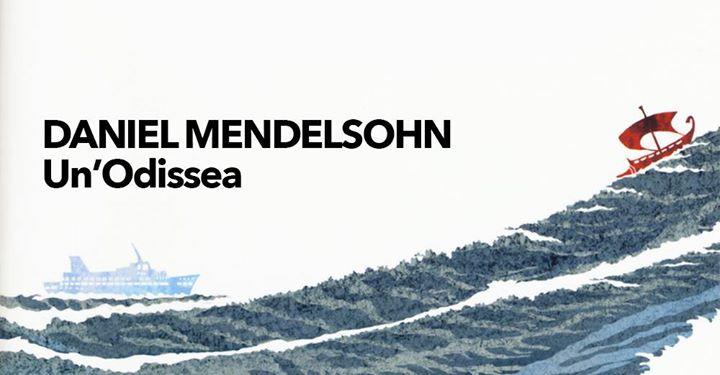 Mendelsohn un Odisseo alla ricerca del padre