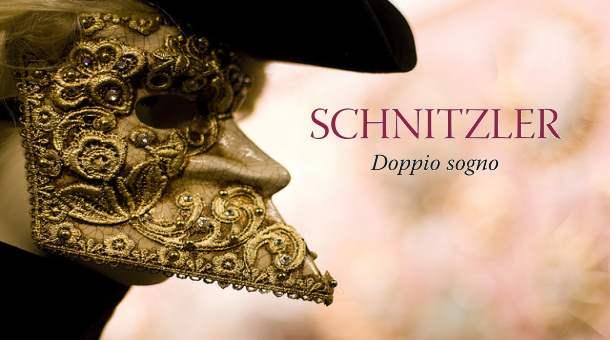 """Dimenticati nel cassetto: """"Doppio sogno"""" di Arthur Schnitzler"""