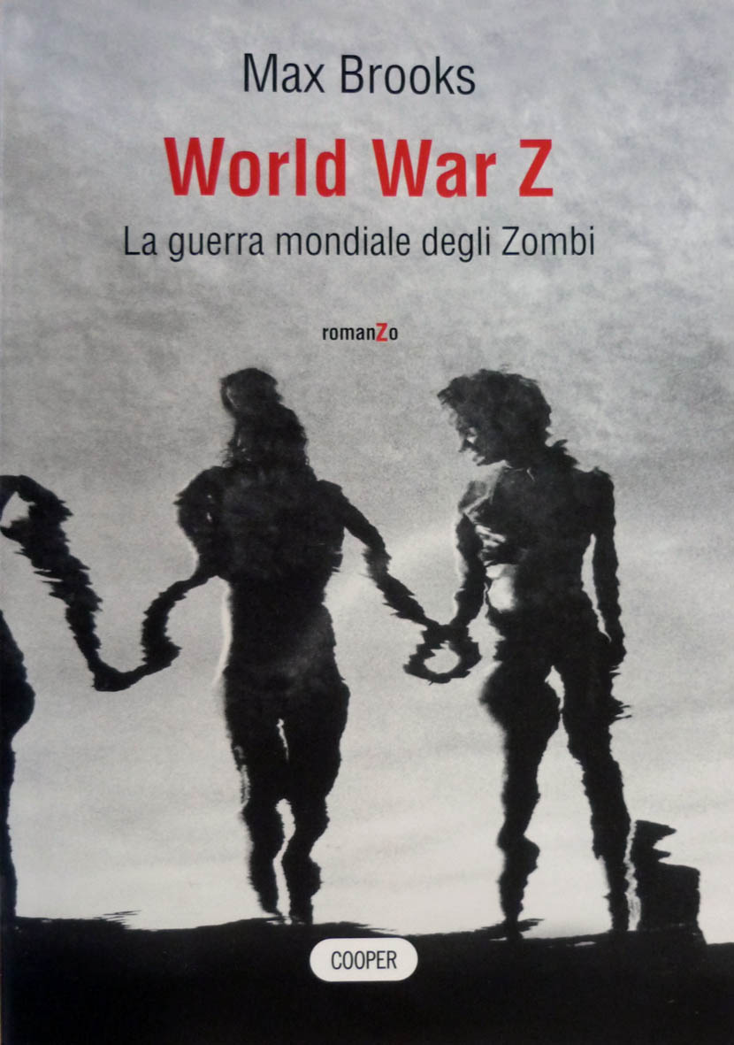 """World War Z. La guerra mondiale degli zombi"" di Max Brooks"