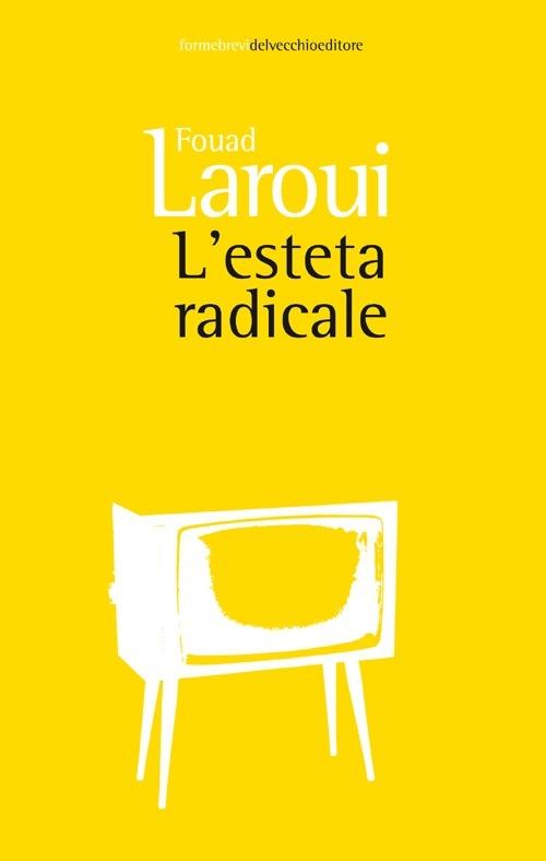 Racconto: L'esteta radicale – Fouad Laroui