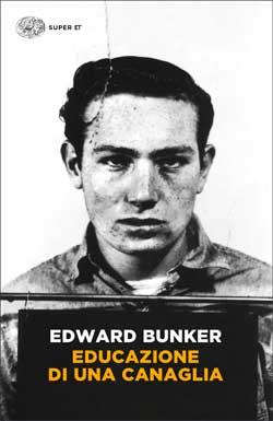 Edward Bunker: memorie di un rinnegato