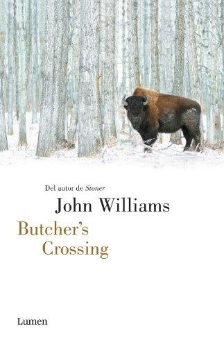 """Dimenticati nel cassetto: """"Butcher's Crossing"""" di John Williams"""