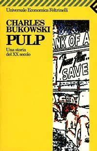 PULP – Una storia del XX secolo