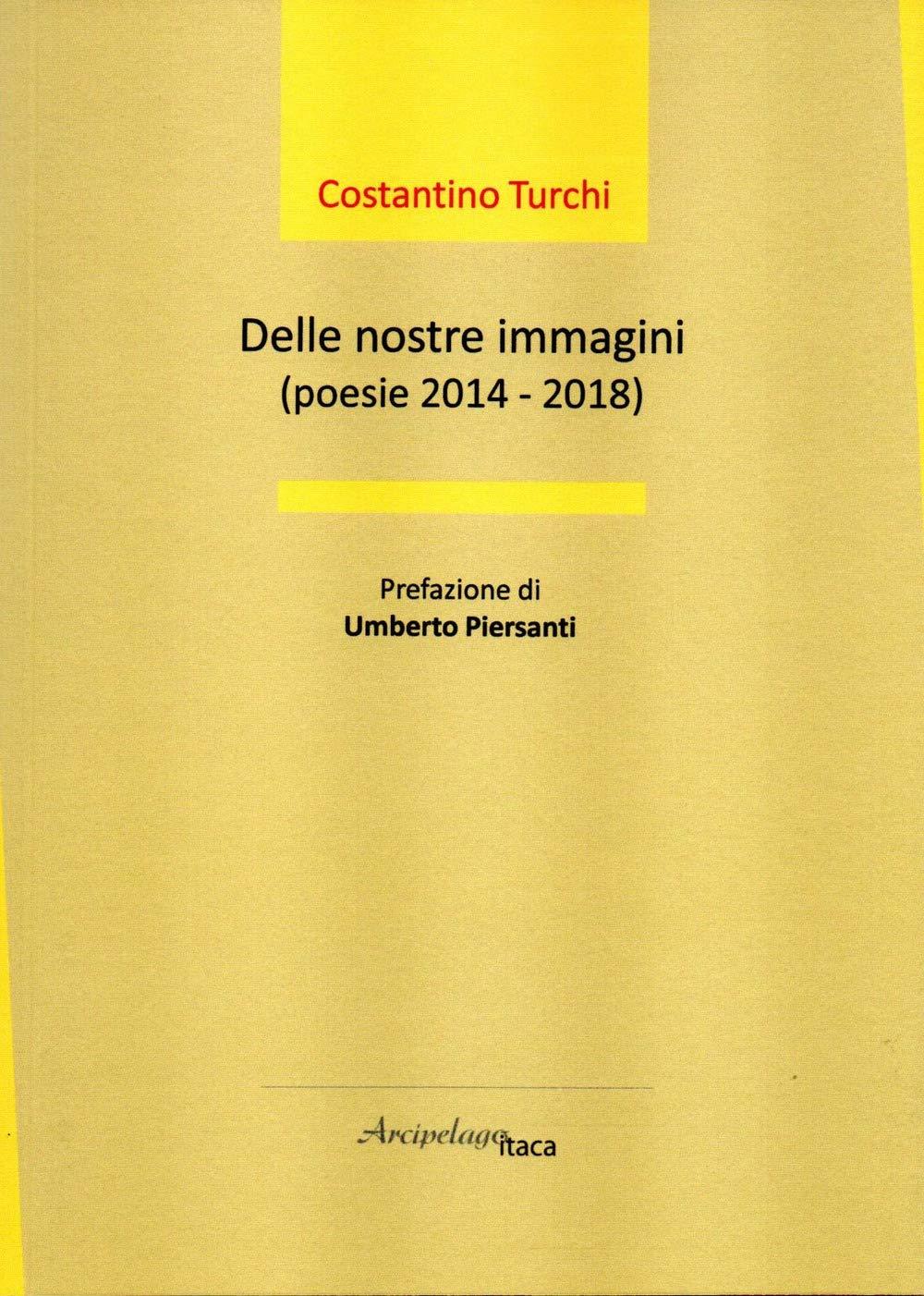"""Ideologia e metro: """"Delle nostre immagini"""" di Costantino Turchi"""