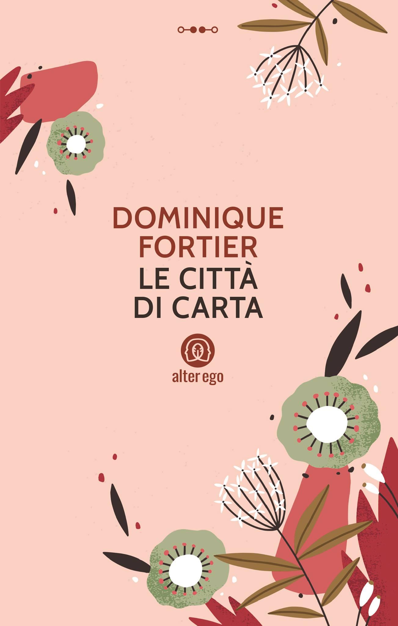 Le città di carta di Dominique Fortier