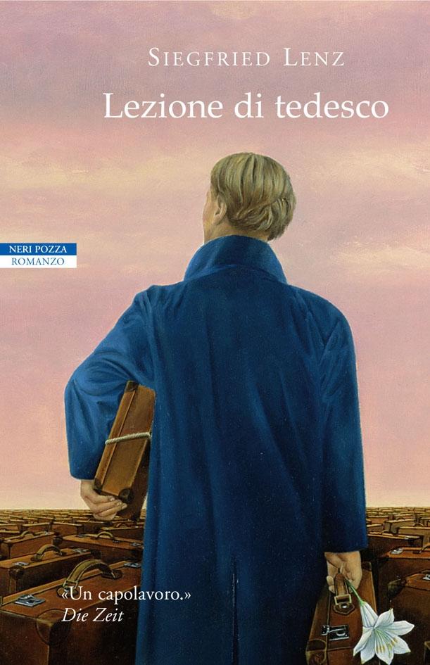 """La colpa dei padri: """"Lezione di tedesco"""" di Siegfried Lenz"""