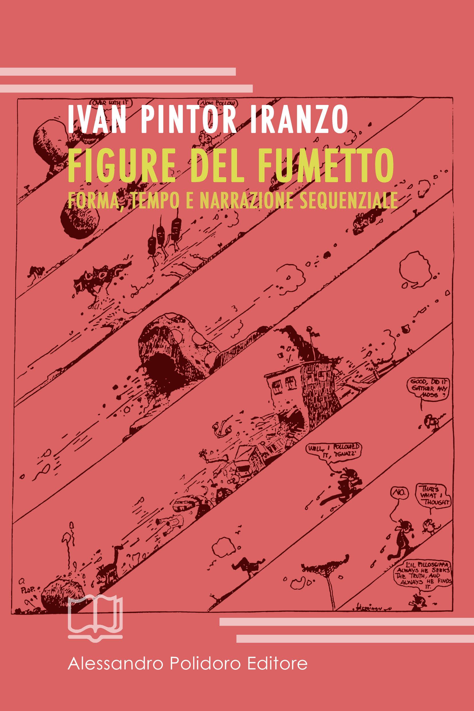 """Scomporre le vignette: """"Figure del fumetto"""" di Ivan Pintor Iranzo"""