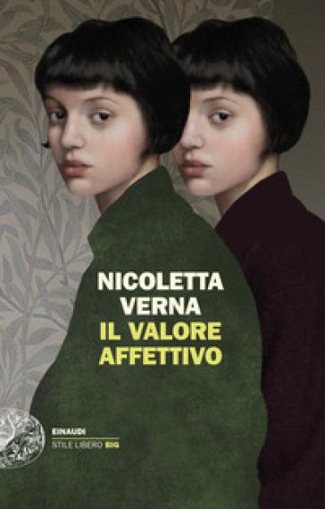 L'ossessione di chi resta: Il valore affettivo di Nicoletta Verna